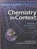 Laboratory Manual Chemistry in Context, American Chemical Society Staff, 0077334485