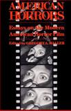 American Horrors : Essays on the Modern American Horror Film, , 0252014480