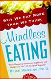 Mindless Eating, Brian Wansink, 0553384481