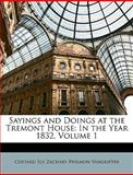 Sayings and Doings at the Tremont House, Costard Sly and Zachary Philmon Vangrifter, 1148824480