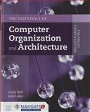 Essentials of Computer Organization and Architecture, Linda Null and Julia Lobur, 128407448X