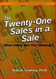 Twenty-One Sales in a Sale, Stan A. Lindsay, 155571448X