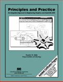 Principles and Practice : An Integrated Approach to Engineering Graphics and AutoCAD 2009, Shih, Randy, 1585034487