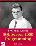 SQL Server 2000 Programming : Microsoft, Vieira, Rob, 1861004486