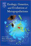 Ecology, Genetics and Evolution of Metapopulations, , 0123234484