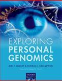 Exploring Personal Genomics, Dudley, Joel T. and Karczewski, Konrad J., 0199644489