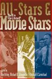 All-Stars and Movie Stars : Sports in Film and History, , 0813124484