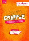 Grapple Preteen Sunday School Pak Volume 1, Group Publishing, 147070448X