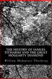 The History of Samuel Titmarsh and the Great Hoggarty Diamond, William Makepeace Thackeray, 1490984488