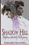 Shadow Hill, Rosaleigh Crawford, 1495934489