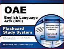 Oae English Language Arts (020) Flashcard Study System : OAE Test Practice Questions and Exam Review for the Ohio Assessments for Educators, OAE Exam Secrets Test Prep Team, 1630944483
