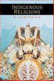 Indigenous Religions : A Companion, Harvey, 0304704482