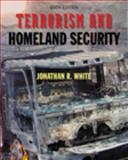 Terrorism and Homeland Security, White, 0534624480