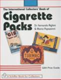 The International Collectors' Book of Cigarette Packs, Fernando Righini and Marco Papzzoni, 0764304488