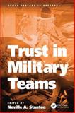 Trust in Military Teams, Neville A. Stanton, 140940448X