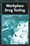 Workplace Drug Testing, , 1420054481