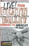 Live! from Death Valley, John Soennichsen, 1570614482