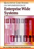 Qualitative Case Studies on Implementation of Enterprise Wide Systems, Hellens, Liisa von and Nielsen, Sue, 1591404487