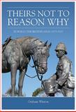'Theirs Not to Reason Why', Graham Winton, 1909384488