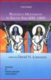 Religious Movements in South Asia 600-1800, , 0195664485