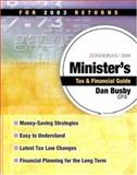 Zondervan 2004 Minister's Tax and Financial Guide : For 2003 Returns, Busby, Dan, 0310254485