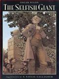 The Selfish Giant, Oscar Wilde, 0399224483