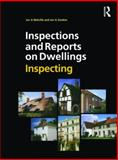Inspections and Reports on Dwellings : Inspecting, Melville, Ian A. and Gordon, Ian A., 0728204487