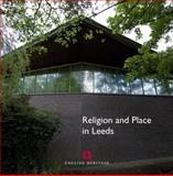 Religion and Place in Leeds, Minnis, John and Mitchell, Trevor, 1905624484
