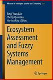 Ecosystem Assessment and Fuzzy Systems Management, , 3319034480
