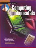 Peter Norton's Introduction to Computers : Computing Fundamentals, McGraw-Hill Staff, 0078454484