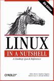 Linux in a Nutshell, Siever, Ellen and Figgins, Stephen, 0596154488