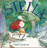 Stella, Fairy of the Forest, Marie-Louise Gay, 0888994486