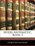 Myers Arithmetic, Book, George William Myers, 1145814484