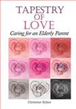 Tapestry of Love, Christine Sykes, 1494224488