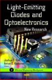 Light-Emitting Diodes and Optoelectronics: New Research, Joshua T. Hall and Anton O. Koskinen, 1621004481