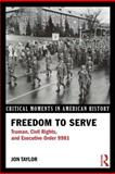 Freedom to Serve, Jon E. Taylor, 0415894484