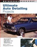 Ultimate Auto Detailing Projects, Robert Rudhall and David H. Jacobs, 0760314489