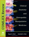 Clinical Anatomy and Osteopathic Manipulative Medicine, Modi, Rupen G. and Shah, Naishadh A., 1405104481