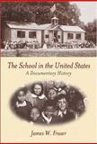 The School in the United States, Fraser, James, 0072324481