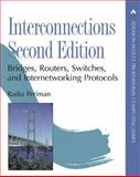 Interconnections : Bridges, Routers, Switches, and Internetworking Protocols, Perlman, Radia, 0201634481