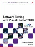 Software Testing with Visual Studio 2010, Levinson, Jeff and Borg, Steven, 0321734483