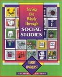 Seeing the Whole Through Social Studies, Lindquist, Tarry, 032500448X