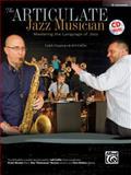 The Articulate Jazz Musician, Caleb Chapman, 0739094483