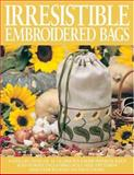 Irresistible Embroidered Bags, Terry Loewen, 0896894487