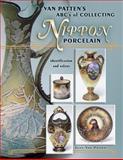Van Patten's ABC's of Collecting Nippon Porcelain, Joan Van Patten, 1574324489