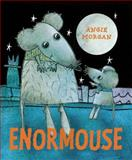 Enormouse, Angie Morgan, 1847804489
