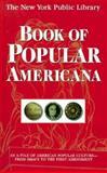 The New York Public Library Book of Popular Americana, Tad Tuleja, 0028614488