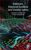 Elections, Electoral Systems and Volatile Voters, Baldini, Gianfranco and Pappalardo, Adriano, 0230574483