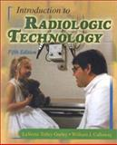 Introduction to Radiologic Technology, Gurley, LaVerne Tolley and Callaway, William J., 0323014488