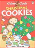 Color and Cook CHRISTMAS COOKIES, Monica Wellington, 0486474488